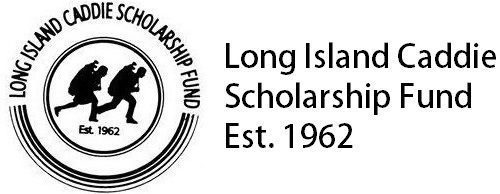 Long Island Caddie Scholarship Fund
